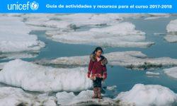 """""""NUESTRO PLANETA, NUESTROS DERECHOS"""". Material didáctico propuesto por Unicef para el curso 2017-2018"""